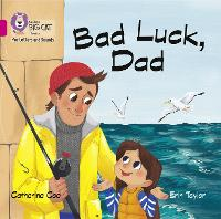 Cover for Bad Luck, Dad Band 01b/Pink B by Catherine Coe
