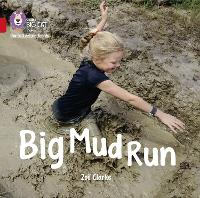 Cover for Big Mud Run Band 02a/Red a by Zoe Clarke