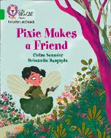 Cover for Pixie Makes a Friend Band 05/Green by Chitra Soundar