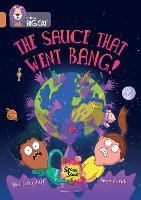 Cover for The Sauce That Went Bang! Band 12/Copper by Abie Longstaff