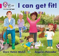 Cover for I can get fit! Band 01b/Pink B by Clare Helen Welsh