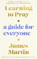 Cover for Learning to Pray  by James Martin