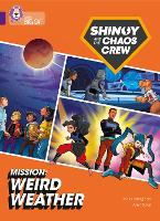 Cover for Shinoy and the Chaos Crew Mission: Weird Weather Band 08/Purple by Chris Callaghan