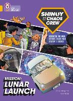 Cover for Shinoy and the Chaos Crew Mission: Lunar Launch Band 09/Gold by Chris Callaghan