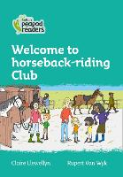 Cover for Level 3 - Welcome to Horseback-riding Club by Claire Llewellyn