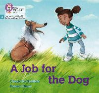 Cover for A Job for the Dog Phase 3 by Charlotte Guillain