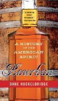 Cover for Bourbon  by Dane Huckelbridge