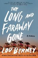 Cover for The Long and Faraway Gone  by Lou Berney