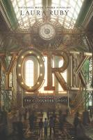 Cover for York: The Clockwork Ghost by Laura Ruby