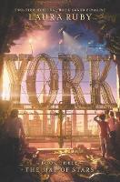 Cover for York: The Map of Stars by Laura Ruby