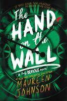 Cover for The Hand on the Wall by Maureen Johnson