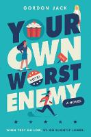 Cover for Your Own Worst Enemy by Gordon Jack