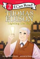Cover for Thomas Edison: Lighting the Way by Lori Haskins Houran