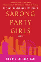 Cover for Sarong Party Girls  by Cheryl Lu-Lien Tan