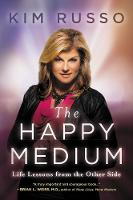 Cover for The Happy Medium  by Kim Russo