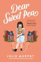 Cover for Dear Sweet Pea by Julie Murphy