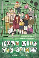 Cover for The Crims #2: Down with the Crims! by Kate Davies