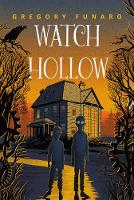Cover for Watch Hollow by Gregory Funaro
