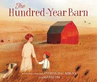 Cover for The Hundred-Year Barn by Patricia MacLachlan