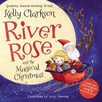Cover for River Rose and the Magical Christmas by Kelly Clarkson