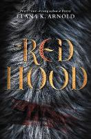 Cover for Red Hood by Elana K. Arnold