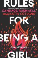 Cover for Rules for Being a Girl by Candace Bushnell, Katie Cotugno