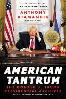 Cover for American Tantrum  by Anthony Atamanuik, Neil Casey, Howard Fineman