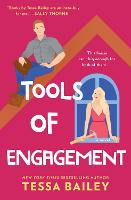 Cover for Tools of Engagement  by Tessa Bailey