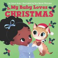 Cover for My Baby Loves Christmas by Jabari Asim