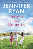 Cover for Sisters and Secrets  by Jennifer Ryan