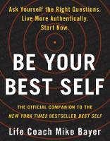 Cover for Be Your Best Self  by Mike Bayer