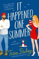 Cover for It Happened One Summer  by Tessa Bailey
