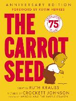 Cover for The Carrot Seed 75th Anniversary by Ruth Krauss