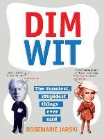 Cover for Dim Wit  by Rosemarie Jarski