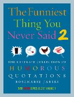 Cover for Funniest Thing You Never Said 2 by Rosemarie Jarski