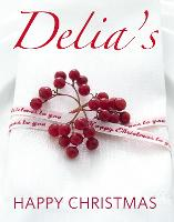 Cover for Delia's Happy Christmas by Delia Smith