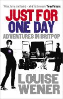 Cover for Just For One Day  by Louise Wener