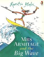 Cover for Mrs Armitage And The Big Wave by Quentin Blake