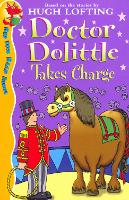 Cover for Dr Dolittle Takes Charge by Hugh Lofting, Charlie Sheppard