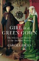 Cover for Girl in a Green Gown  by Carola Hicks