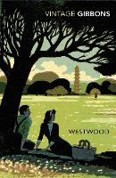 Cover for Westwood by Stella Gibbons, Lynne Truss