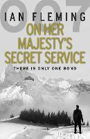 Cover for On Her Majesty's Secret Service by Ian Fleming, Stella Rimington
