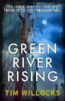 Cover for Green River Rising by Tim Willocks