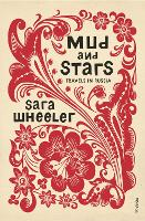 Cover for Mud and Stars  by Sara Wheeler