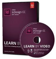 Cover for Adobe InDesign CC Learn by Video (2015 release) by Chad Chelius