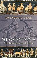 Cover for Mesopotamia  by Gwendolyn Leick