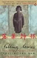Cover for Falling Leaves Return to Their Roots The True Story of an Unwanted Chinese Daughter by Adeline Yen Mah
