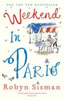 Cover for Weekend in Paris by Robyn Sisman