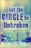Cover for Let the Circle be Unbroken by Mildred Taylor