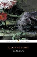 Cover for The Black Tulip by Alexandre Dumas, Alexandre Dumas